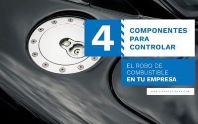 4 Componentes para controlar el Robo de Combustible en tu Empresa